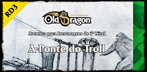 A Aventura Pronta – A Ponte do Troll