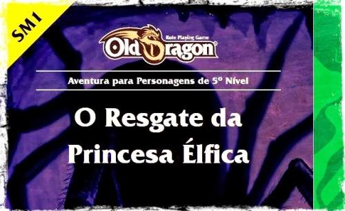 A Aventura Pronta - O Resgate da Princesa Élfica