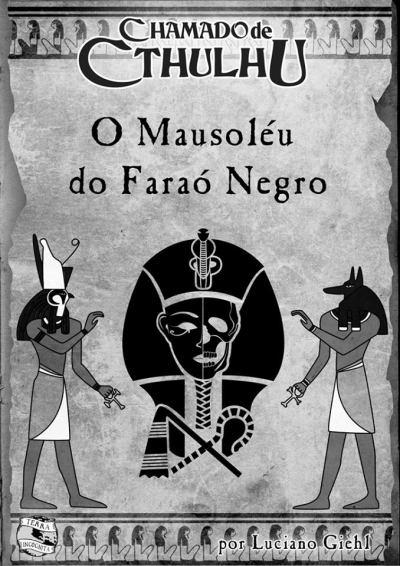 Chamado de Cthulhu - O Mausoléu do Faraó Negro
