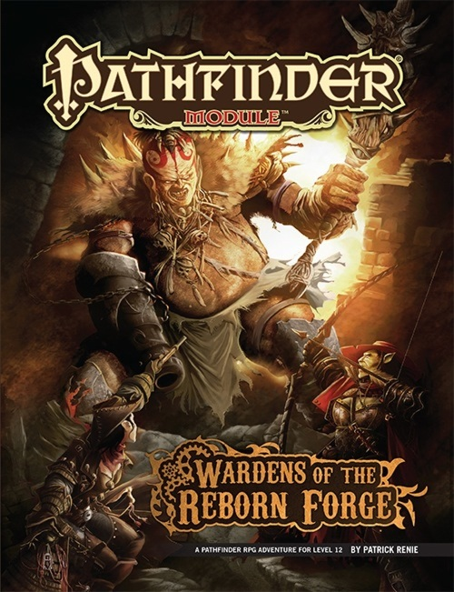 Pathfinder Module - Wardens of the Reborn Forge