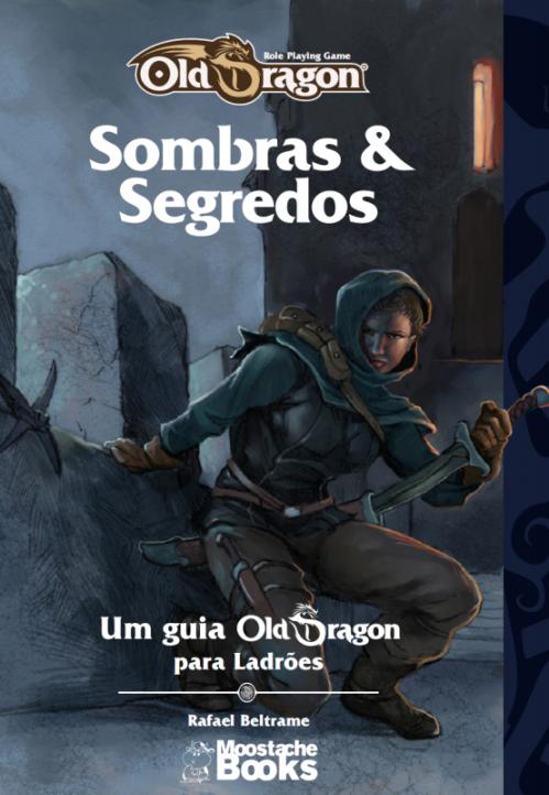 Sombras & Segredos - Guia Old Dragon Ladrões