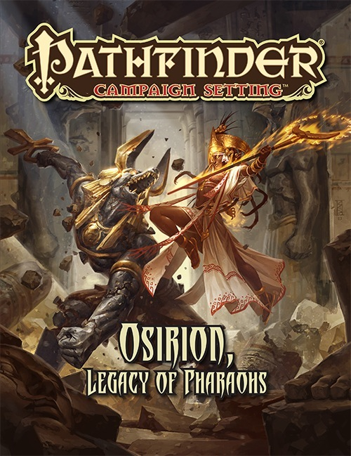 Pathfinder Campaign Setting - Osirion, Legacy of Pharaohs