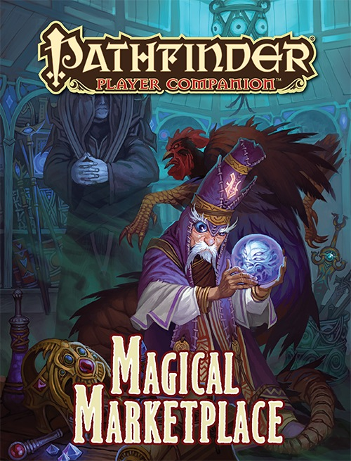 Pathfinder Player Companion - Magical Marketplace