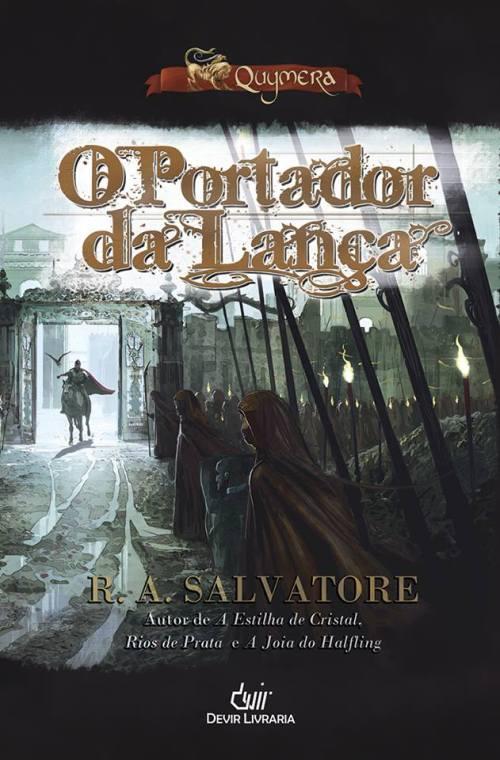 O Portador da Lança - R.A. Salvatore